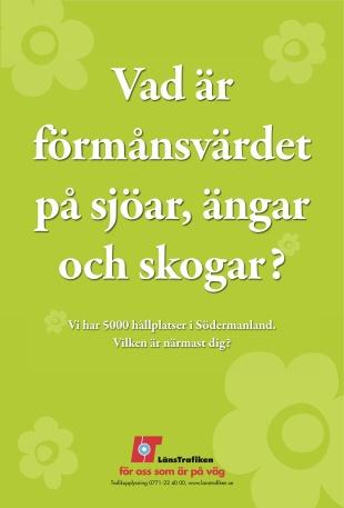 Byrå: Factum Reklambyrå. Projektledare: Désirée Lerider. AD: Roger Asplund. Copywriter: Ulf Börgesson.