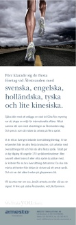 Byrå: Ubik! Copywriter och projektledare: Ulf Börgesson. Art Director: Jonas Berg (In Time).