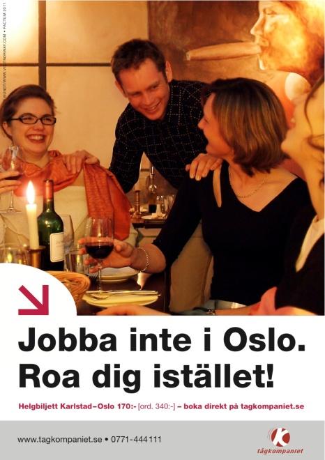 Byrå: Factum Reklambyrå. Projektledare: Sammy Almedal. Art Director: Nicolas Krizan. Produktionsledare: Lennart Lorenzen. Original: Linda Bohman. Copywriter: Ulf Börgesson.