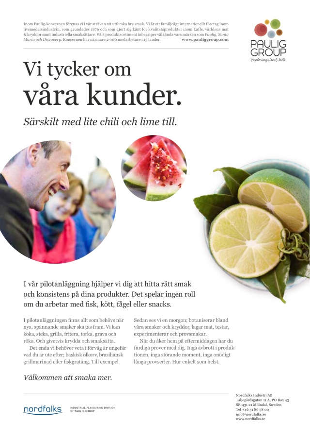Byrå: In Time. Art Director: Jonas Berg. Copywriter: Ulf Börgesson (Ubik). Projektledare: Lisbeth Christensson.