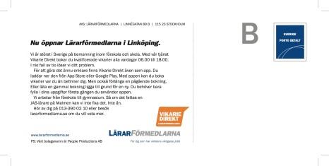 Byrå: Brand Direction. Projektledare och art director: Ida Alfredsson. Copywriter: Ulf Börgesson.